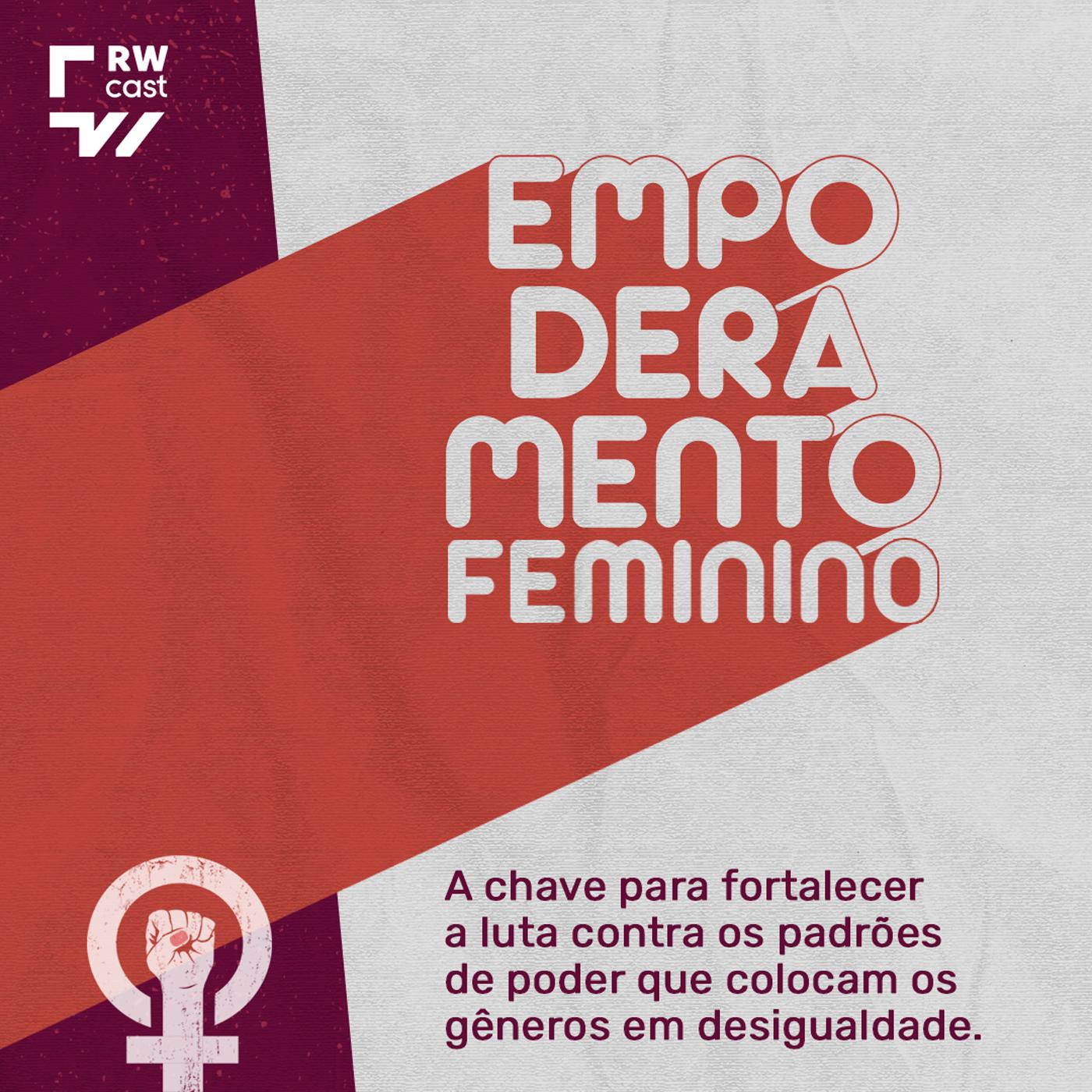 Empoderamento feminino fortalece mulheres na busca por direitos